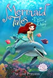 The Lost Princess (Mermaid Tales)