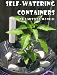 Self-Watering Containers: The Missing...
