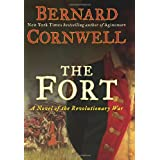 The Fort: A Novel of the Revolutionary War ~ Bernard Cornwell