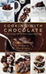 Cooking with Chocolate: The Best Reci...