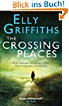 The Crossing Places: A Ruth Galloway...