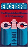 Etcetera: The Unpublished Poems of E.E. Cummings (0871401282) by Cummings, E. E.