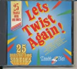 Let's twist again!-25 Hits of the Sixties Chubby Checker, Drifters, Bobby Day, Archies, Beach Boys..