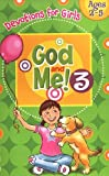 God and Me! Girls Devotional Vol 3 -- Ages 2-5
