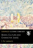 img - for Books, Culture and Character. [1906] book / textbook / text book