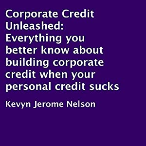 Corporate Credit Unleashed Audiobook