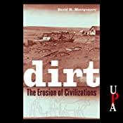 Dirt: The Erosion of Civilizations | [David R. Montgomery]