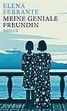 Image de Meine geniale Freundin: Band 1 der Neapolitanischen Saga (Kindheit und Jugend) - Roman
