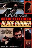 Future+Noir:+The+Making+of+Blade+Runner SoftCover Book
