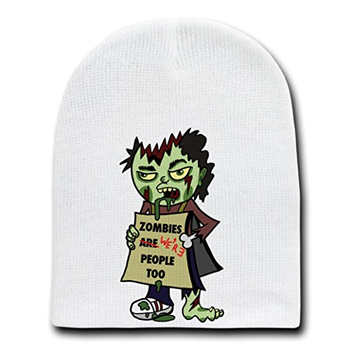 """Zombies Were People Too"" Funny Undead Holding Sign - White Beanie Skull Cap/Hat"