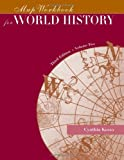 Map Workbook for World History, Volume Two (0534571808) by Kosso, Cynthia