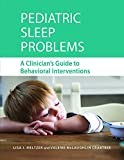 img - for Pediatric Sleep Problems: A Clinician's Guide to Behavioral Interventions book / textbook / text book