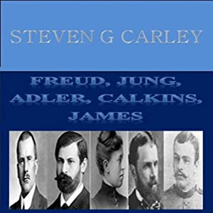 Freud, Jung, Adler, Calkins, James Hörbuch