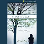 Pieces of Glass: A Moment of Tragedy, a Lifetime of Faith | Sarah Kay