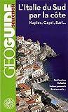 L'Italie du Sud par la c�te: Naples, Capri, Bari...