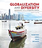 Globalization and  Diversity: Geography of a Changing World (4th Edition)