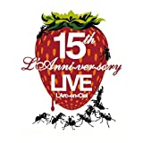 15th L'Anniversary Live(Blu-ray Disc)