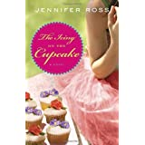 The Icing on the Cupcake: A Novelby Jennifer Ross