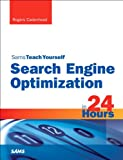Sams Teach Yourself Search Engine Optimization (SEO) in 24 Hours (Sams Teach Yourself in 24 Hours)