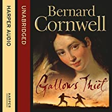 Gallows Thief (       UNABRIDGED) by Bernard Cornwell Narrated by Jonathan Keeble