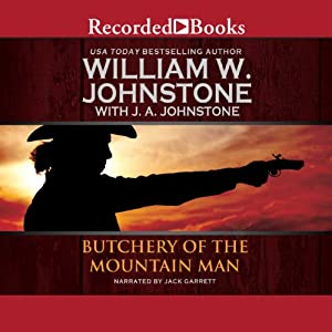 Butchery of the Mountain Man | [William W. Johnstone, J. A. Johnstone]