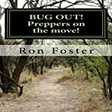 BUG OUT!: Preppers On the Move!: Bug Out to Live and Eat After EMP, Book 2