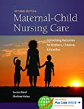 img - for Maternal-Child Nursing Care with Women's Health Companion 2e: Optimizing Outcomes for Mothers, Children, and Families book / textbook / text book