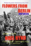 img - for Flowers From Berlin - The Classic American Spy Novel (25th Anniversary Edition) book / textbook / text book