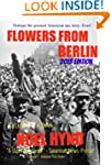 Flowers From Berlin - The Classic Ame...