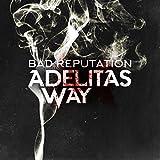 Bad Reputation [Explicit]