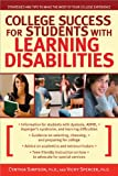 img - for College Success for Students with Learning Disabilities: Strategies and Tips to Make the Most of Your College Experience book / textbook / text book