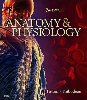 anatomy-physiology-text-only-7th-seventh-edition-by-k-t-patton-phdg-a-thibodeau-phd