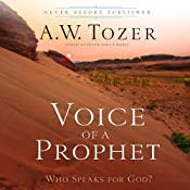 Voice of a Prophet: Who Speaks for God? | [A.W. Tozer, James L. Snyder]