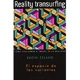 Reality transurfing, I: El espacio de las variantes: 1 (Psicologia (obelisco))