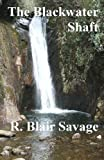 img - for The Blackwater Shaft book / textbook / text book