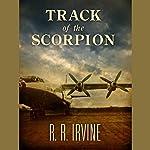Track of the Scorpion: Nicolette Scott Mystery, Book 1 | Robert R. Irvine
