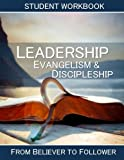 img - for Leadership, Evangelism And Discipleship: Student Workbook book / textbook / text book