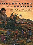 img - for The Hungry Giant of the Tundra book / textbook / text book