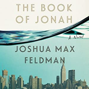 The Book of Jonah: A Novel | [Joshua Max Feldman]