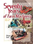 Seventy Years of Farm Machinery: Part...