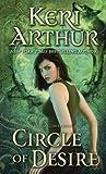 Circle of Desire: A Damask Circle Book: 3