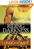 RIDING DARKNESS (A Back Down Devil MC Romance Novella) (Back Down Devil MC series Book 1)