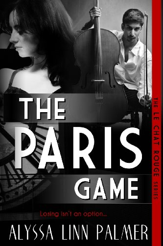 The Paris Game (The Le Chat Rouge Series)