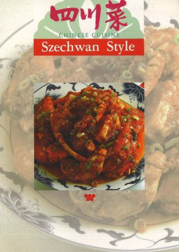 Chinese Cuisine: Szechwan Style by Wei-Chuan Publishing, Lee-Hwa Lin