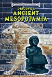 img - for Discover Ancient Mesopotamia (Discover Ancient Civilizations) book / textbook / text book