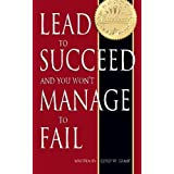 Lead to Succeed and You Won't Manage to Fail ~ Corey Grant