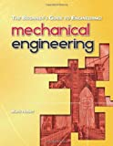 The Beginner s Guide to Engineering: Mechanical Engineering