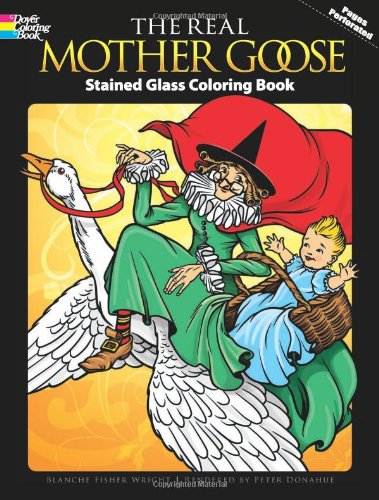 The Real Mother Goose Stained Glass Coloring Book (Dover Stained Glass Coloring Book) front-952223