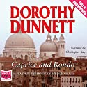 Caprice and Rondo Audiobook by Dorothy Dunnett Narrated by Christopher Kay