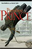 Punishing the Prince: A Theory of Interstate Relations, Political Institutions, and Leader Change (0691136076) by McGillivray, Fiona